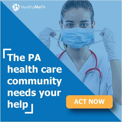 PA Health Care Community Needs Your Help